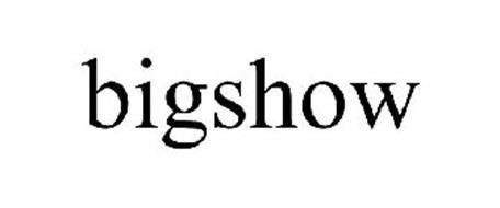 BIGSHOW