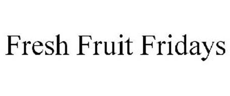 FRESH FRUIT FRIDAYS