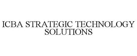 ICBA STRATEGIC TECHNOLOGY SOLUTIONS