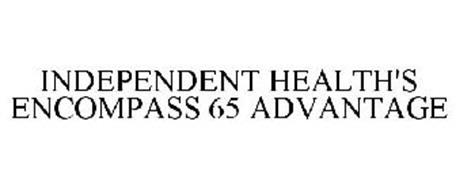INDEPENDENT HEALTH'S ENCOMPASS 65 ADVANTAGE