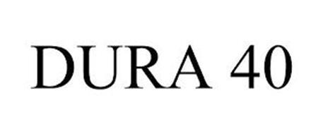 DURA 40