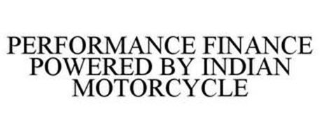 PERFORMANCE FINANCE POWERED BY INDIAN MOTORCYCLE