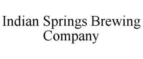 INDIAN SPRINGS BREWING COMPANY