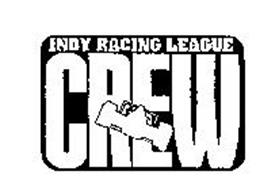 INDY RACING LEAGUE CREW
