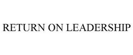 RETURN ON LEADERSHIP