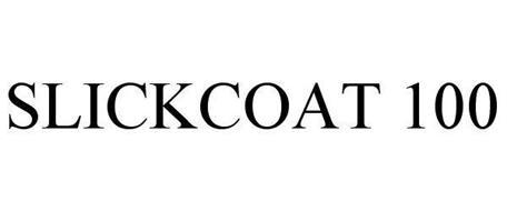 SLICKCOAT 100