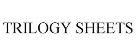 TRILOGY SHEETS
