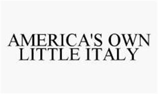 AMERICA'S OWN LITTLE ITALY