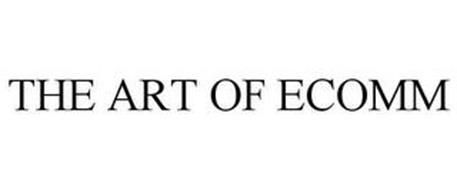 THE ART OF ECOMM