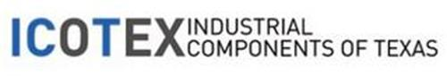 ICOTEX INDUSTRIAL COMPONENTS OF TEXAS
