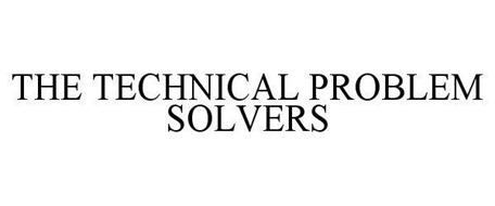 THE TECHNICAL PROBLEM SOLVERS