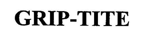 GRIP-TITE