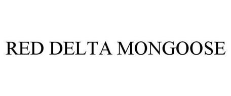 RED DELTA MONGOOSE
