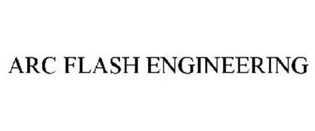 ARC FLASH ENGINEERING