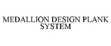 MEDALLION DESIGN PLANK SYSTEM