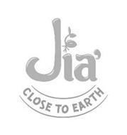 JIA' CLOSE TO THE EARTH