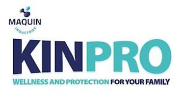MAQUIN INDUSTRIES KINPRO WELLNESS AND PROTECTION FOR YOUR FAMILY