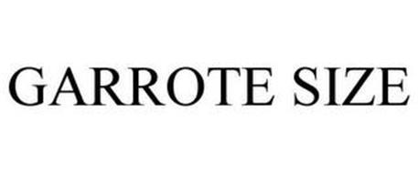 GARROTE SIZE