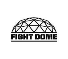 FIGHT DOME