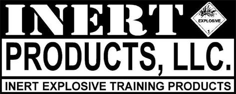 INERT PRODUCTS, LLC. INERT EXPLOSIVE TRAINING PRODUCTS EXPLOSIVE 1