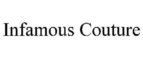 INFAMOUS COUTURE