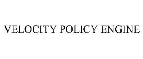 VELOCITY POLICY ENGINE