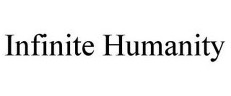 INFINITE HUMANITY