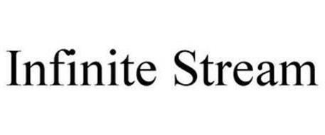 INFINITE STREAM