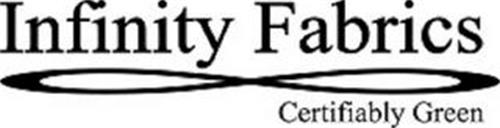 INFINITY FABRICS CERTIFIABLY GREEN