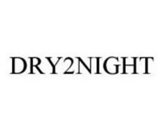 DRY2NIGHT