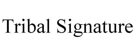 TRIBAL SIGNATURE