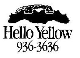 HELLO YELLOW 936-3636