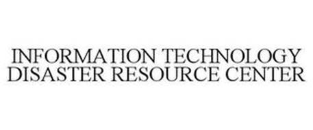 INFORMATION TECHNOLOGY DISASTER RESOURCE CENTER