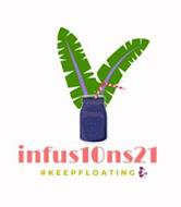 INFUS10NS21 #KEEPFLOATING