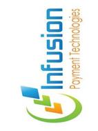 INFUSION PAYMENT TECHNOLOGIES