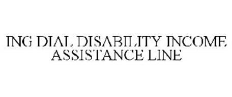 ING DIAL DISABILITY INCOME ASSISTANCE LINE