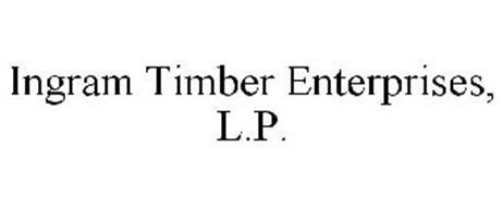 INGRAM TIMBER ENTERPRISES, L.P.