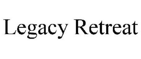 LEGACY RETREAT