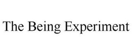 THE BEING EXPERIMENT