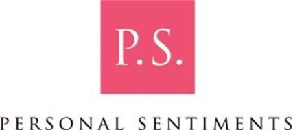P.S. PERSONAL SENTIMENTS