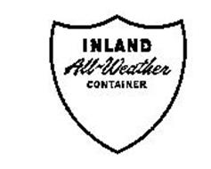 INLAND ALL-WEATHER CONTAINER