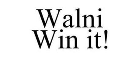 WALNI WIN IT!