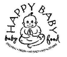 HAPPY BABY BABY FOOD ORGANIC FRESH NO SALT NO NOTHING