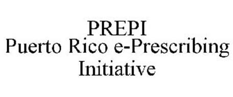 PREPI PUERTO RICO E-PRESCRIBING INITIATIVE