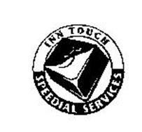 5 INN TOUCH SPEEDIAL SERVICES