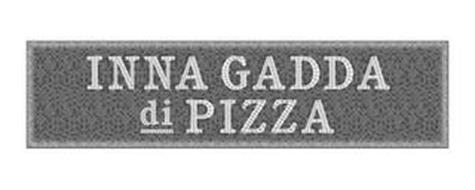 INNA GADDA DI PIZZA