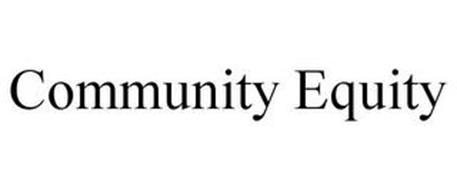 COMMUNITY EQUITY