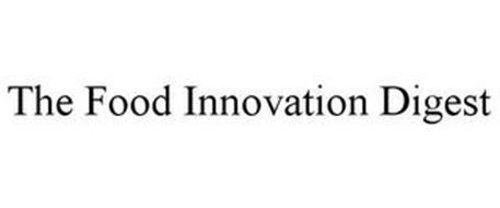 THE FOOD INNOVATION DIGEST