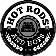 HOT RODS AND HOPS EST. 2017