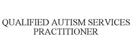 QUALIFIED AUTISM SERVICES PRACTITIONER